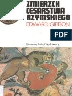 Gibbon E. Zmierzch Cesarstwa Rzymskiego T. 1