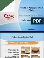 04 - PAW1 - Tabulação - Estrutura do Banco de Dados - Hospedagem.pptx