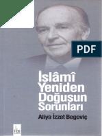 Aliya İzzetbegoviç - İslami Yeniden Doğuşun Sorunları