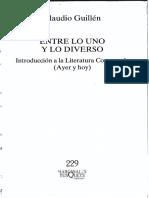 Guillén, C. (2005). Entre Lo Uno y Lo Diverso, Introducción a La Literatura Comparaa (Ayer y Hoy)