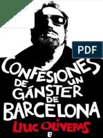 Confesiones de Un Gangster de B - Lluc Oliveras