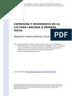 Alejandro Pereira Ghiena y Favio Shifres (2011). Expresion y Movimiento en La Lectura Cantada a Primera Vista