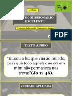Lição 8 - Jesus o Missionário Excelente (1)