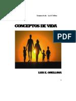 Conceptos de Vida. Luis e. Orellana 2015