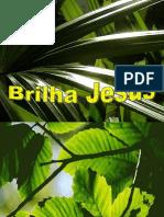 02 Brilha Jesus