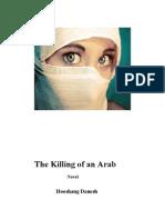 the Killing of an Arab a Novel --Six Chapters-First Draft-Hooshang Danesh
