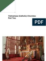 Vietnamese (Catholic) Churches Part Two