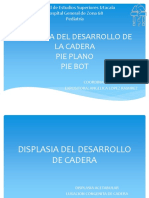 Displasia Acetabular, Pie Plano y Ot