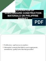 Proliferation of Substandard Construction Materials on Philippine Market 1