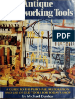 Antique Woodworking Tools a Guide to the Purchase, Restoration and Use of Old Tools for Today's Shop