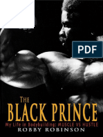 Robinson Robby.-The Black Prince_ My Life in Bodybuilding_ Muscle vs Hustle.pdf