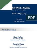 Raymond James Analyst Investor Day 2009