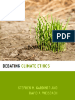 (Debating Ethics) Stephen M. Gardiner, David a. Weisbach-Debating Climate Ethics-Oxford University Press (2016)
