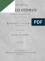 Dimitrie Cantemir - Istoria Imperiului Ottomanu - Crescerea Și Scăderea Lui. Volumul 1