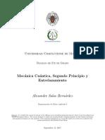 Mecánica Cuántica, Segundo Principio y Entrelazamiento.