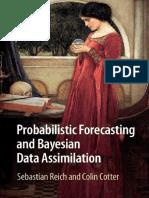 Probabilistic Forecasting and B - Sebastian Reich