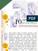 10 Dinamicas Divertidas e Envolventes