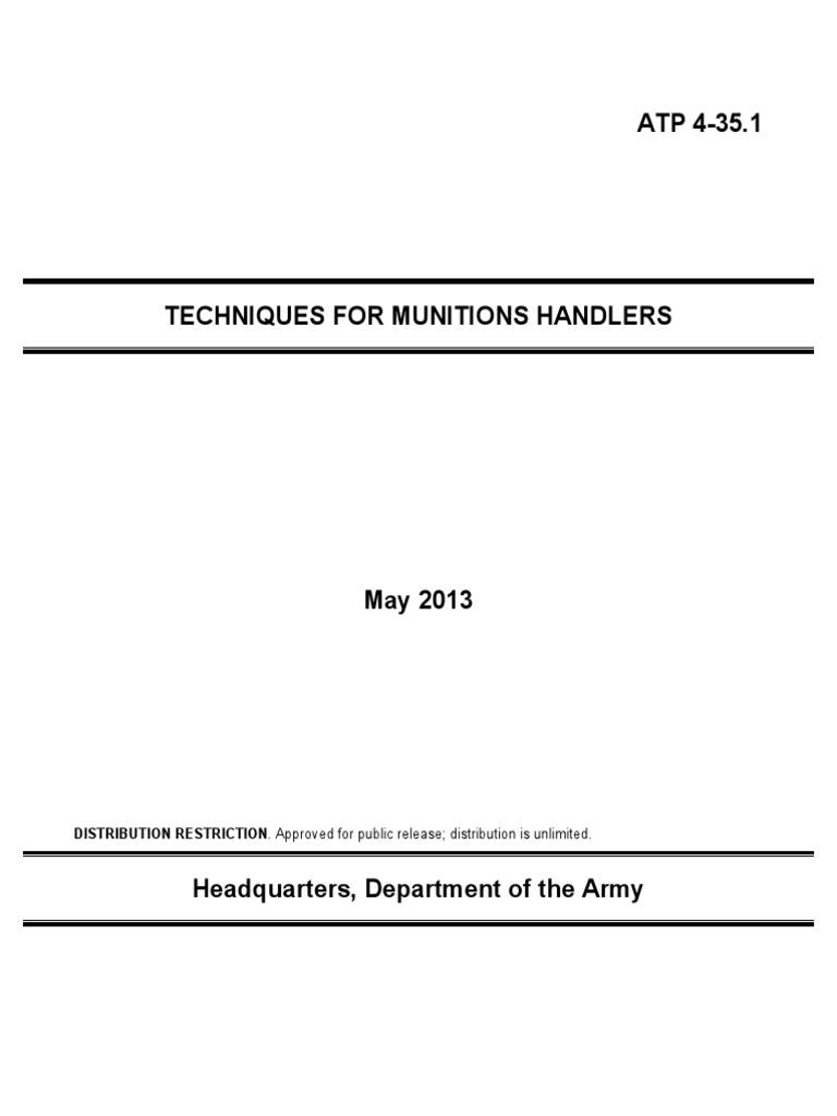 ATP 4 35.1 (FM 4 30.13) Techniques For Munitions Handlers [31 May 2013].pdf  | Ammunition | Logistics