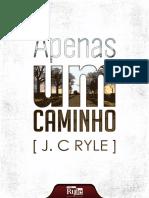APENAS UM CAMINHO - J. C. Ryle.pdf