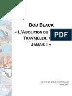 Bob Black - Travailler, Moi ? Jamais !