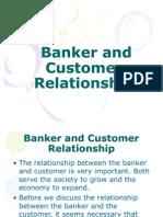 bankerandcustomerrealationship5-091006012051-phpapp02