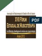 Anais-XVIII-FoÃÅrum-de-Musicoterapia-AMT-RJ-2012.pdf