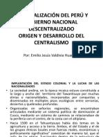 Regionalización Del Perú y Gobierno Nacional Descentralizado