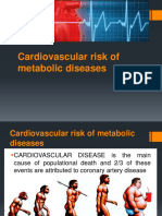 Cardiovascular Risk of Metabolic Diseases