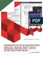 Membangun Aplikasi Windows Dengan Visual Basic.net 2015 Teori Dan Praktikum