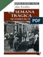 [Biblioteca Argentina de Historia y Politica 15] Godio, Julio - La Semana Tragica [38732] (r1.0)