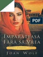 307713799-Joan-Wolf-Impărăteasă-Fără-Să-Vrea-Povestea-de-Dragoste-a-Esterei.pdf