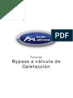 B - Bypass a Valvula de Calefaccion