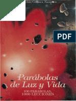 GOMEZ NAVARRO, E., Parábolas de luz y vida. 100 parábolas. 1000 lecciones, Edeca, Santo Domingo, 1996.pdf