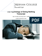 The Psychology of Doing Nothing