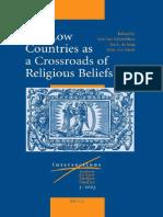 INTE 003 Gelderblom, De Jong, Van Vaeck - The Low Countries as a Crossroads of Religious Beliefs 2003.pdf