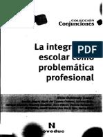 Dubrovsky Silvia La Integracion Escolar Como Problematica 1