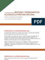 Teologia Cristiana y Problematicas Eclesiales (Literatura Paulina