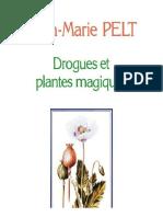 Pelt Jean-Marie - Drogues Et Plantes Magiques