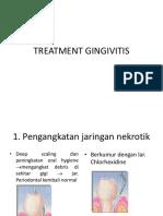 Treatment Gingivitis