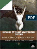 Triumviratus Clássicos de Terror - Histórias de Terror Da Antiguidade Clássica