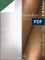 Miller, J-A.(-1988). Los Signos Del Goce. Los Cursos Psicoanalíticos de Jacques-Alain Miller. Paidós