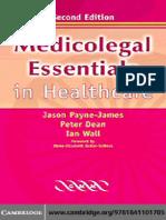 Jason Payne-James, Ian Wall, Peter Dean-Medicolegal Essentials in Healthcare (2004)