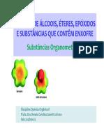 Álcoois, Éteres, Epóxidos, Tiocompostos e Substânicas Organometálicas