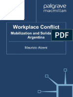 Atzeni, Maurizio (2010). Workplace Conflict. Mobilization and Solidarity in Argentina
