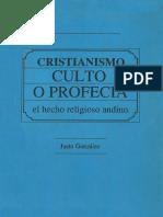 Cristianismo Culto o Profecia El Hecho Religioso Andino
