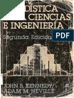1982. Estadística Para Ciencias e Ingeniería. John B. Kennedy y Adam M. Neville