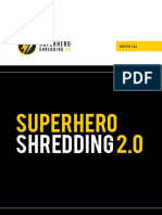 Superhero Shredding 2.0 Main Guide