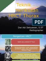 Dwi Adi-Teknik Pemeriksaan HRCT