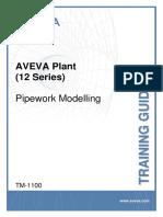 TM-1100-AVEVA-Plant-12-Series-Pipework-Modelling-Rev-5-0.pdf