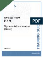 TM-1300-AVEVA-Plant-12-1-System-Administration-Basic-Rev-3-0.pdf